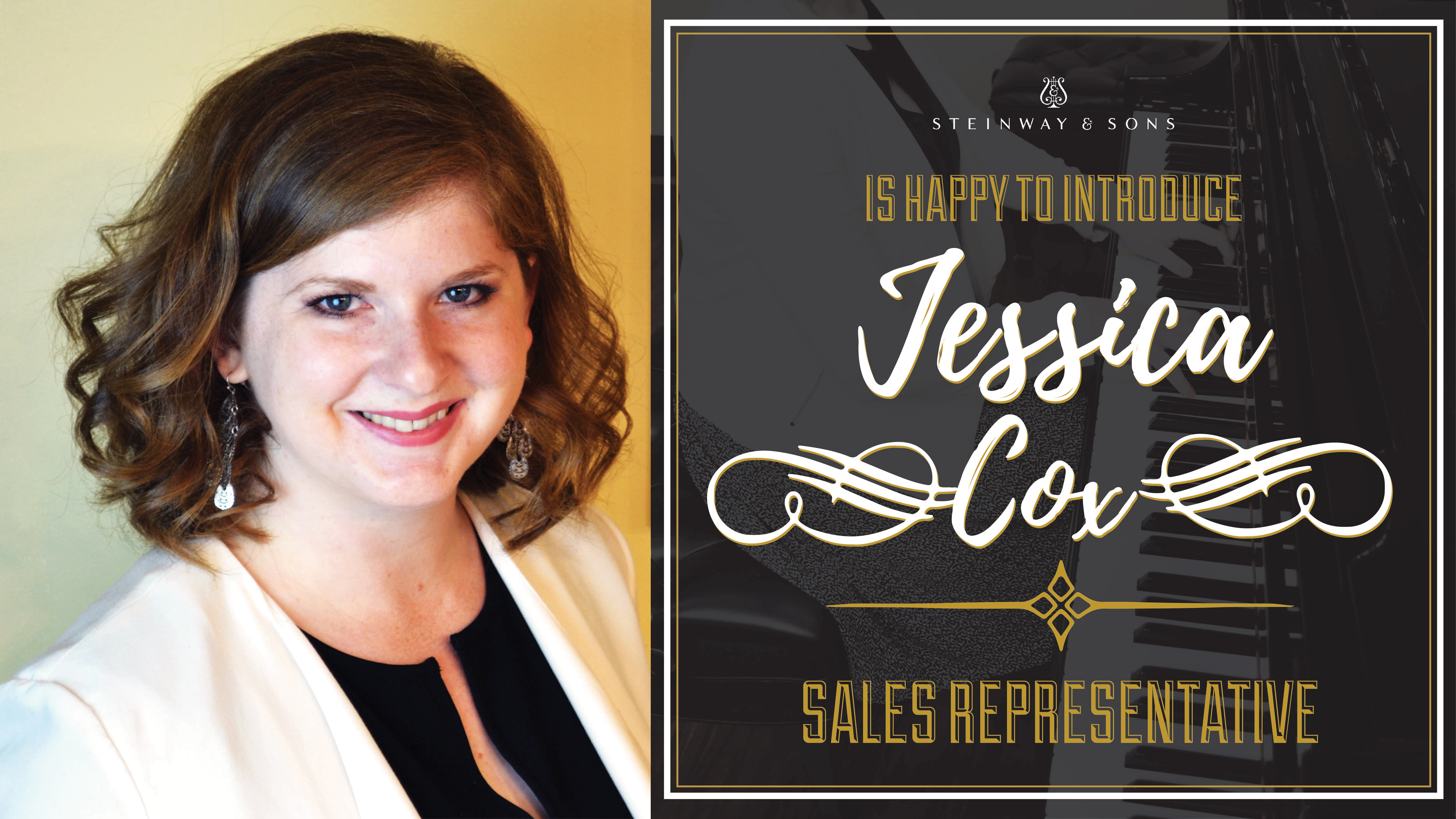 Steinway & Sons is happy to introduce Jessica Cox: Sales Representative