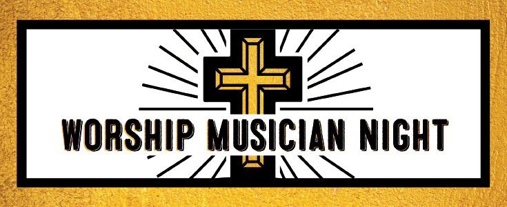 Worship Musician Night – All Locations