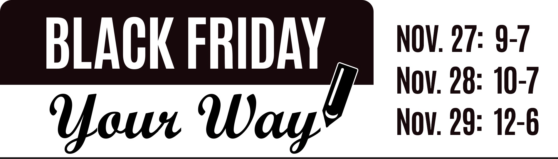 Black Friday Your Way Banner