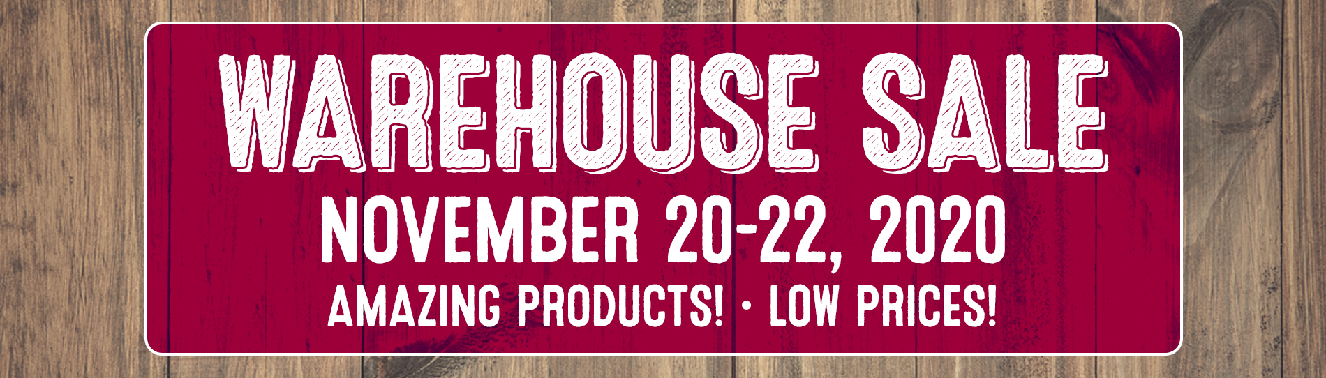 Warehouse Sale November 20-22-2020 banner