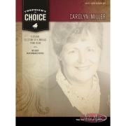 COMPOSER'S CHOICE – CAROLYN MILLER Mid to Later Elementary Level