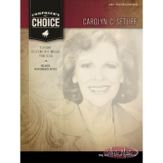 COMPOSER'S CHOICE – CAROLYN C. SETLIFF Early to Later Elementary Level