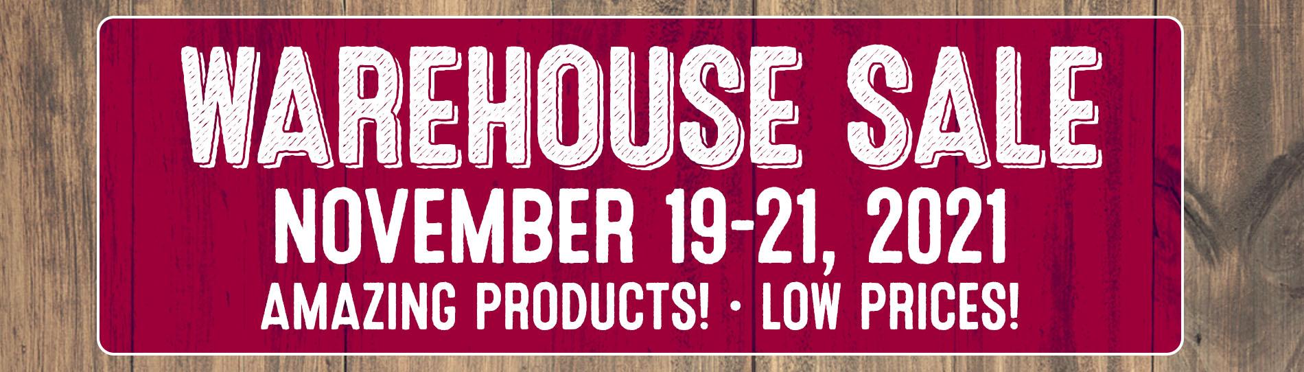 Warehouse Sale November 19 - 21 banner
